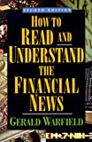 Warfield, Gerald: How to Read Financial News
