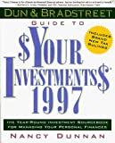 Dunnan, Nancy: Dun & Bradstreet Guide to $Your Investments$ 1997