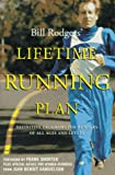 Rodgers, Bill: Bill Rodgers&#39; Lifetime Running Plan