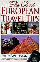 The Best European Travel Tips by John…