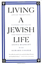 Living a Jewish Life: Jewish Traditions,…