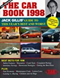 Gillis, Jack: The Car Book 1998: The Definitive Buyer&#39;s Guide to Car Safety, Fuel Economy, Maintenance, and Much More