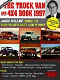 Gillis, Jack: The Truck, Van and 4X4 Book 1998: The Definitive Guide to Buying a Truck, Van or 4X4