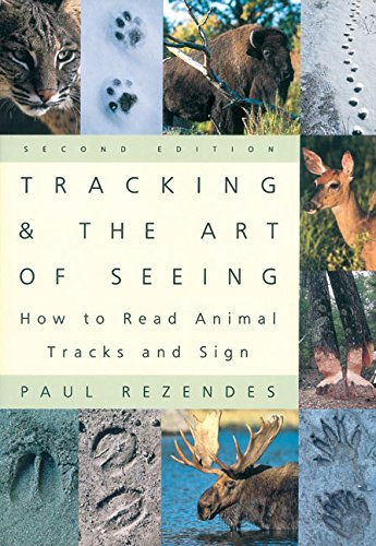 tracking-and-the-art-of-seeing-how-to-read-animal-tracks-and-sign