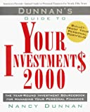 Dunnan, Nancy: Dunnan's Guide to Your Investment$ 2000: The Year-Round Investment Sourcebook for Managing Your Personal Finances (Dunnan's Guide to Your Investments, 2000)