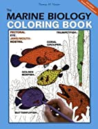 The Marine Biology Coloring Book, Second…