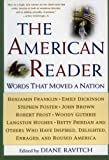 Ravitch, Diane: The American Reader: Words That Moved a Nation