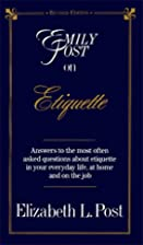Emily Post on Etiquette by Elizabeth L. Post