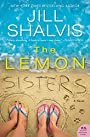 The Lemon Sisters: A Novel - Jill Shalvis