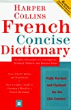 Harpercollins: HarperCollins French Concise Dictionary