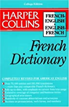 Collins French Dictionary: College Edition…