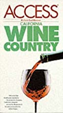 Access Northern California Wine Country by…