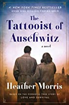 The Tattooist of Auschwitz: A Novel by…