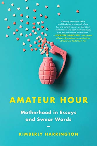 amateur-hour-motherhood-in-essays-and-swear-words