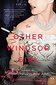 The Other Windsor Girl: A Novel of Princess…