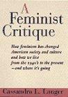 A Feminist Critique: How Feminism Has…