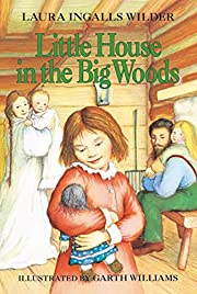 Little House in the Big Woods by Laura…