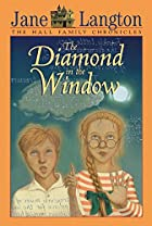 The Diamond in the Window by Jane Langton