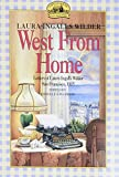 Wilder, Laura Ingalls: West from Home