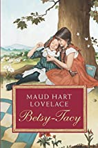 Betsy-Tacy by Maud Hart Lovelace