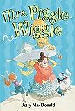 Betty MacDonald: Mrs. Piggle-Wiggle
