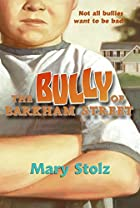 The Bully of Barkham Street by Mary Stolz