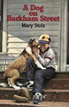 A Dog on Barkham Street by Mary Stolz