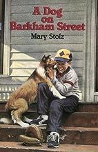 A Dog on Barkham Street by Mary Stolz