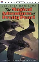 The Magical Adventures of Pretty Pearl by…