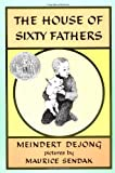De Jong, Meindert: House of Sixty Fathers