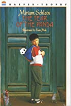 The Year of the Panda by Miriam Schlein
