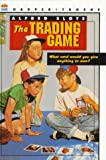 Slote, Alfred: The Trading Game