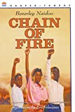 Naidoo, Beverley: Chain of Fire