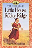 MacBride, Roger Lea: Little House on Rocky Ridge