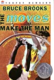 Brooks, Bruce: The Moves Make the Man (Newbery Honor Book)