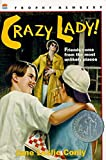 Conly, Jane Leslie: Crazy Lady!
