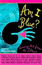 Am I Blue?: Coming Out from the Silence by…