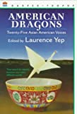 Yep, Laurence: American Dragons