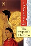 Yep, Laurence: The Serpent&#39;s Children