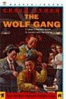 The Wolf Gang by Chris Lynch