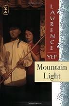 Mountain Light by Laurence Yep