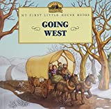 Wilder, Laura Ingalls: Going West