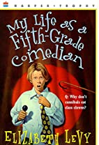 My Life as a Fifth-Grade Comedian by…