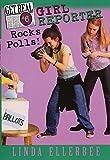 Ellerbee, Linda: Get Real #6: Girl Reporter Rocks Polls! (Get Real (Avon Paperback))