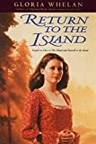 Whelan, Gloria: Return to the Island