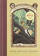 A Series of Unfortunate Events - the Reptile…