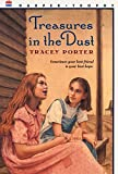 Porter, Tracey: Treasures in the Dust
