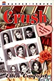 Conford, Ellen: Crush: Stories by Ellen Conford (Harper Trophy Books)