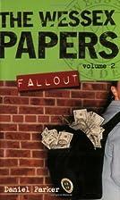Fallout by Daniel Parker