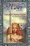 Dalkey, Kara: Transformation (Water Trilogy, Book 3)
